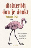 Dichterbij dan je denkt - Mariana Leky