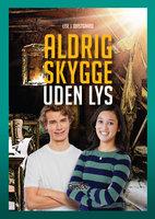 Aldrig skygge uden lys - Lise J. Qvistgaard