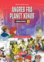 Angreb fra Planet Xenob - Bjarke Schjødt Larsen