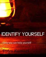Identify Yourself - Priya Kumari