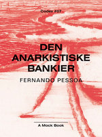 Den anarkistiske bankier - Fernando Pessoa