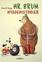 Hr. Brum Hyggehistorier - Daniel Napp