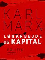 Lønarbejde og kapital - Karl Marx
