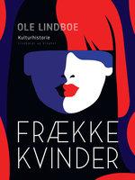 Frække kvinder - Ole Lindboe
