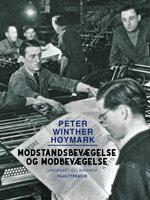 Modstandsbevægelse og modbevægelse - Peter Winther Høymark