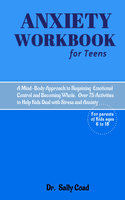 Anxiety Workbook for Teens - Dr. Sally Coad