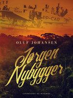 Jørgen Nybygger - Oluf Johansen