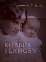 Kobberslangen - Thomas P. Krag