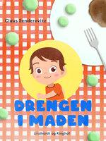 Drengen i maden - Claus Senderovitz