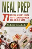 Meal Prep 77 - Celine Walker