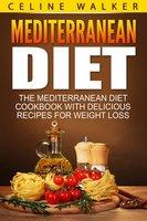 Mediterranean Diet - Celine Walker