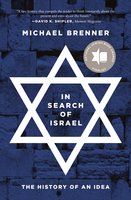 In Search of Israel: The History of an Idea - Michael Brenner