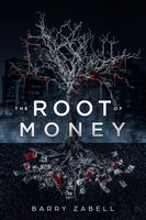 The Root of Money - Barry Zabell