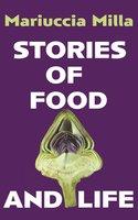 Stories of Food and Life - Mariuccia Milla