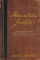 Mountain Justice - Jerry L. Haynes
