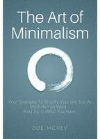 The Art of Minimalism - Zoe McKey