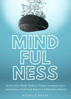 Mindfulness - Michelle Moore