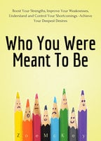 Who You Were Meant To Be - Zoe McKey