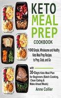 Keto Meal Prep Cookbook - Anne Collier