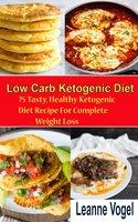Low Carb Ketogenic diet Recipe - Leanne Vogel