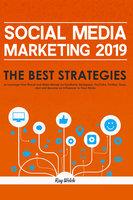 Social Media Marketing 2019 - Ray Welch