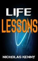 Life Lessons - Nicholas Kenny