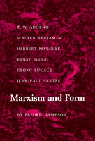 Marxism and Form: 20th-Century Dialectical Theories of Literature - Fredric Jameson