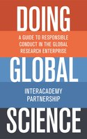 Doing Global Science: A Guide to Responsible Conduct in the Global Research Enterprise - InterAcademy Partnership