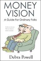 Money Vision - Debra Powell