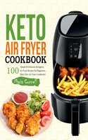 Keto Air Fryer Cookbook - Maria Connell