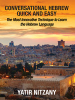 Conversational Hebrew Quick and Easy - Yatir Nitzany