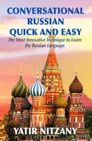 Conversational Russian Quick and Easy