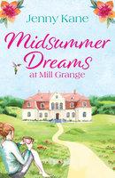 Midsummer Dreams at Mill Grange - Jenny Kane