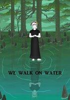 We Walk on Water - Cara Cobb