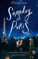 Someday in Paris - Olivia Lara