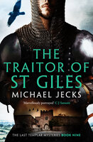 The Traitor of St Giles - Michael Jecks