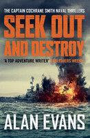 Seek Out and Destroy - Alan Evans