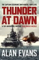 Thunder At Dawn - Alan Evans