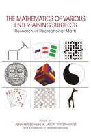 The Mathematics of Various Entertaining Subjects: Research in Recreational Math - Jason Rosenhouse, Jennifer Beineke