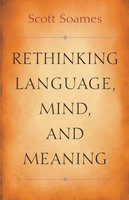 Rethinking Language, Mind, and Meaning - Scott Soames