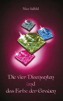 Die vier Diamanten und das Erbe der Grauen - Nico Salfeld