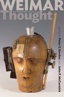 Weimar Thought: A Contested Legacy - John P. McCormick, Peter E. Gordon