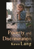 Poverty and Discrimination - Kevin Lang
