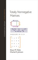 Totally Nonnegative Matrices - Shaun M. Fallat, Charles R. Johnson