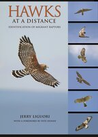 Hawks at a Distance: Identification of Migrant Raptors - Jerry Liguori