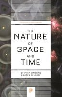 The Nature of Space and Time - Stephen Hawking, Roger Penrose