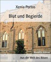 Blut und Begierde - Xenia Portos