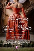 Un teniente para lady Olivia - Verónica Mengual