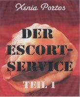 Der Escortservice - Teil 1 - Xenia Portos
