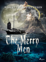 The Merry Men - Robert Louis Stevenson